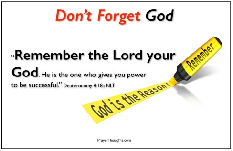Deuteronomy.8.18a-DontForgetGod-line